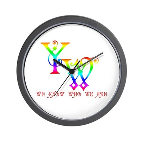 YW-WE KNOW WHO WE ARE Wall Clock