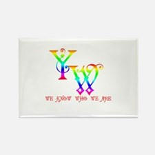 YW-WE KNOW WHO WE ARE Rectangle Magnet
