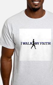 I WALK BY FAITH T-Shirt