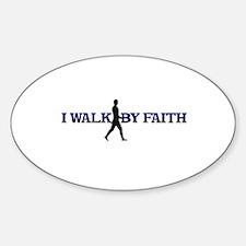 I WALK BY FAITH Oval Decal