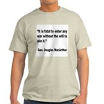 MacArthur Will to Win Quote (Front) Light T-Shirt