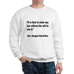 MacArthur Will to Win Quote (Front) Sweatshirt