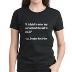 MacArthur Will to Win Quote (Front) Women's Dark T