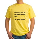 MacArthur Will to Win Quote (Front) Yellow T-Shirt