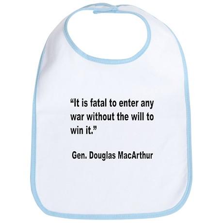 MacArthur Will to Win Quote Bib