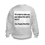 MacArthur Will to Win Quote (Front) Kids Sweatshir