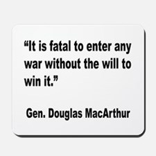 MacArthur Will to Win Quote Mousepad