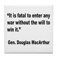 MacArthur Will to Win Quote Tile Coaster