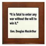 MacArthur Will to Win Quote Framed Tile