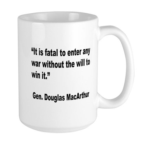 MacArthur Will to Win Quote Large Mug