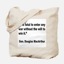 MacArthur Will to Win Quote Tote Bag