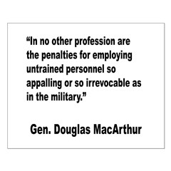 MacArthur Untrained Personnel Quote Posters