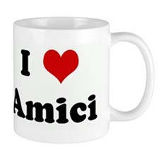 I Love Amici Mug