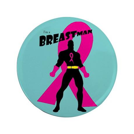 "Breastman (circle) 3.5"" Button"