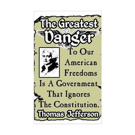 """Jefferson: The Greatest Danger"" Sticker"