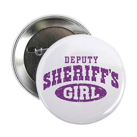 "Deputy Sheriff's Girl 2.25"" Button"