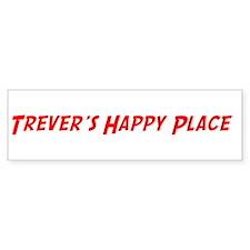 Trever's Happy Place Bumper Bumper Sticker