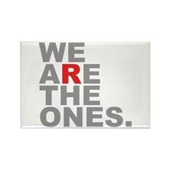 We Are The Ones Rectangle Magnet (10 pack)