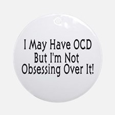 OCD Obsession Ornament (Round)