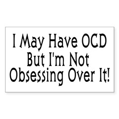 OCD Obsession Rectangle Sticker