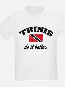 Trinis do it better T-Shirt