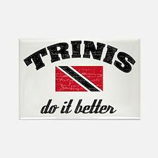 Trinis do it better Rectangle Magnet