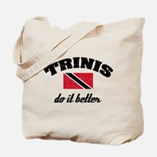 Trinis do it better Tote Bag