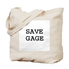 Save Gage Tote Bag