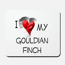 I Love My Gouldian Finch Mousepad