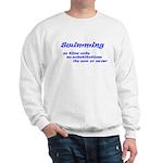 Its Now or Never Sweatshirt