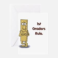 1st Graders Rule Greeting Card