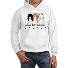 Nothin' Butt PitBulls Hoodie