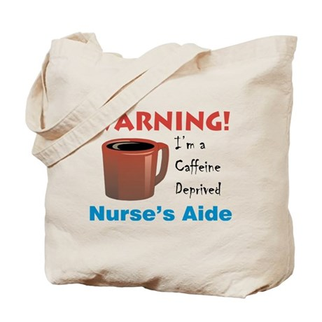 Caffeine Deprived N.'s Aide Tote Bag