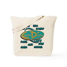 Crash Down with Names Tote Bag