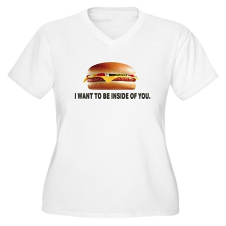 I Want To Be Inside Of You- Cheeseburger Women's P