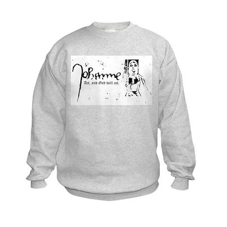 Joan of Arc (...God will act. Kids Sweatshirt