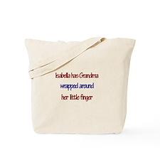 Isabella Has Grandma Tote Bag