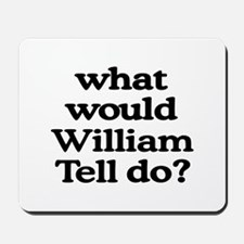 William Tell Mousepad