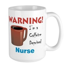 """Caffeine Deprived Nurse"" On Back of Mug"