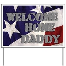 Cute Military welcome home Yard Sign