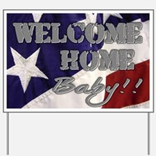 Cool Military welcome home Yard Sign
