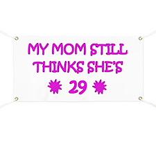 Mom's Not 29 Banner