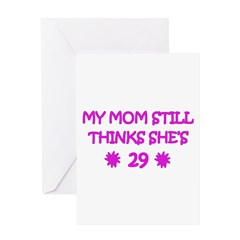 Mom's Not 29 Greeting Card