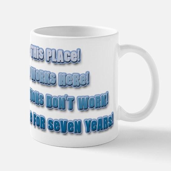 I Hate This Place! Nothi... Mug