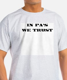 In PA's we trust T-Shirt