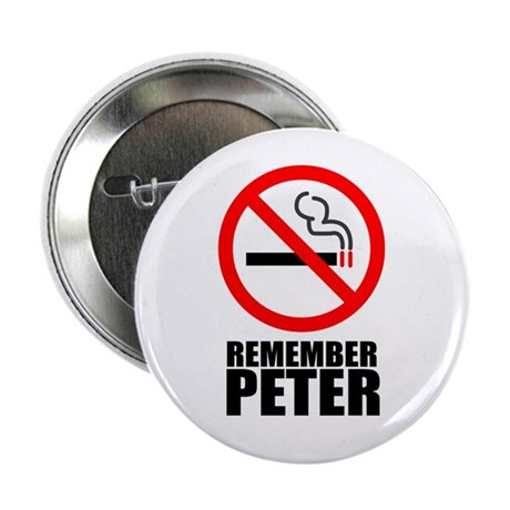"""Remember Peter: Don't Smoke 2.25"""" Button (10 pack)"""