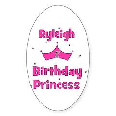 1st Birthday Princess Ryleigh Oval Decal
