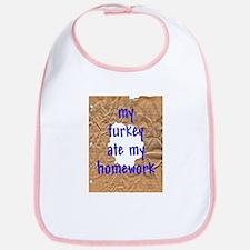 My Turkey Ate My Homework Bib