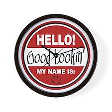 Hello My Name is Good Lookin Wall Clock