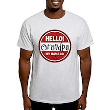 Hello My name is Grandpa T-Shirt